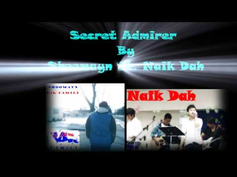karen hiphop- secret admirer by shoomayn ft. Naik Dah