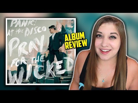 PRAY FOR THE WICKED - PANIC! AT THE DISCO | ALBUM REVIEW