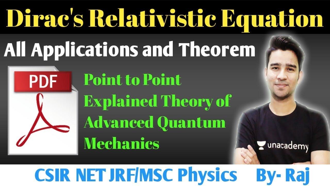 Relativistic Quantum, Dirac's Equation, Probability & Current Density NET  JRF Physical Sciences