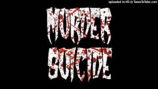 MURDER SUICIDE - PARRICIDE