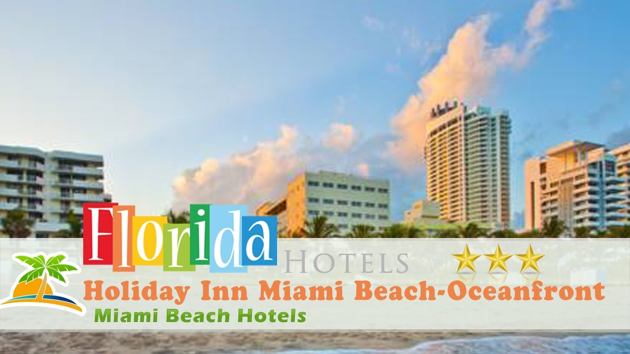 Holiday Inn Miami Beach Oceanfront Hotels Florida