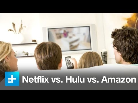 Streaming Video Shootout  Netflix vs. Hulu vs. Amazon