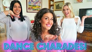 DANCE CHARADES!  Feat. Victoria Baldesarra and Sam Grecchi from The Next Step