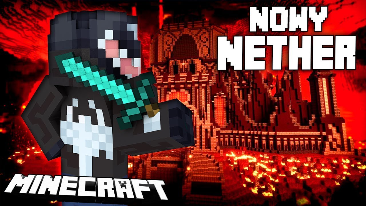 Minecraft: NOWY NETHER!