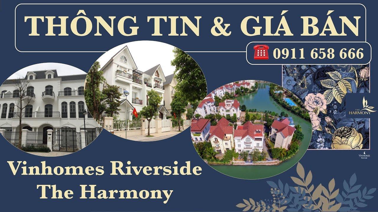 Giá nhà ở khu biệt thự Vinhome Riverside Harmony Hà Nội là bao nhiêu?