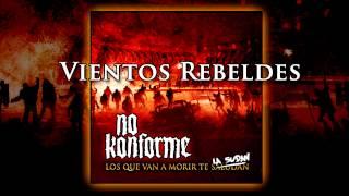 No Konforme - 10 - Vientos Rebeldes