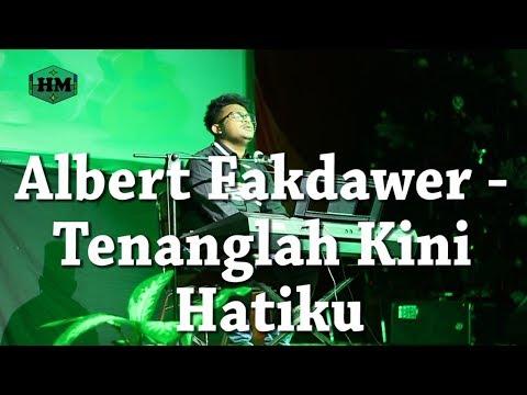 Tenanglah Kini Hatiku KJ 410 - Albert Fakdawer