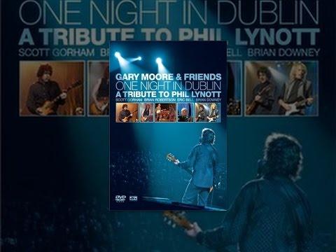 Gary Moore - One Night in Dublin