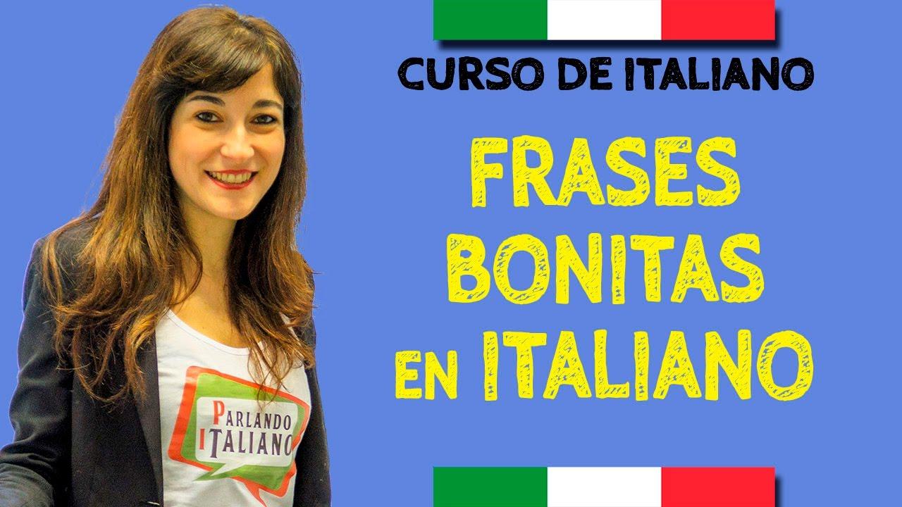 Aprender Italiano Frases Bonitas En Italiano Youtube