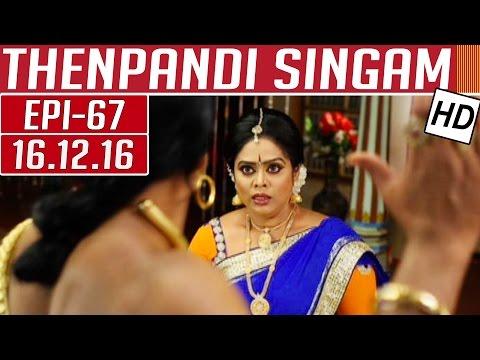 Thenpandi Singam | Epi 67 | 16/12/2016 |...