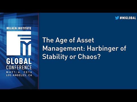 The Age of Asset Management: Harbinger of Stability or Chaos?