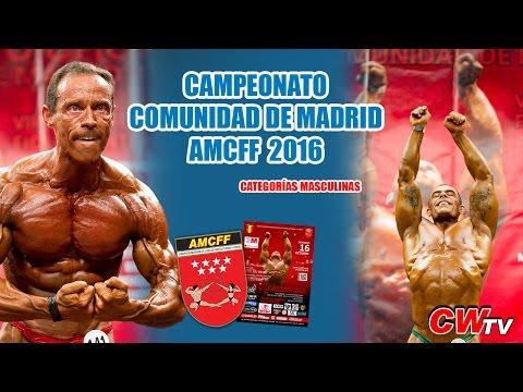 Campeonato de Culturismo y Fitness Comunidad de Madrid AMCFF IFBB 2016 (Categorias Masculinas)