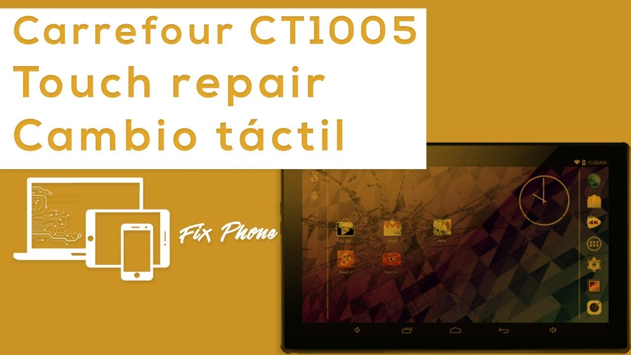 Cambio Táctil Tablet Carrefour Ct1005 How To Replace Touch Screen Carrefour Ct1005