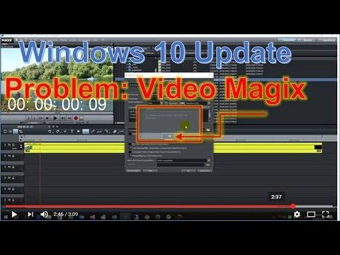 Problem Windows 10 Update: Magix Video Deluxe beheben