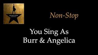 Hamilton - Non-Stop - Karaoke/Sing With Me: You Sing Burr & Angelica