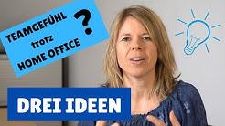 Teamgefühl trotz Home-Office? Drei Ideen und Tools