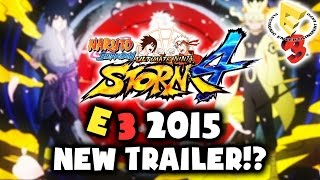 NARUTO STORM 4 - E3 2015 NEW TRAILER, DEMO GAMEPLAY, or RELEASE DATE!? [Wishes & Predictions]