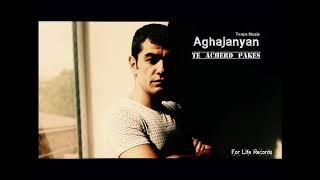Aghajanyan - Թե աչերդ փակես / Te acherd pakes  ___ 2017 ___