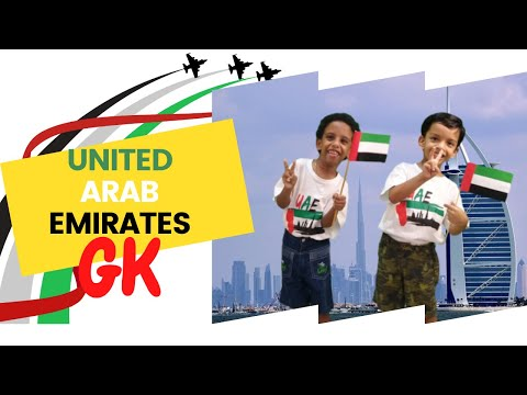 Learn about UAE | General Knowledge about United Arab Emirates | GK for kids Part 1 | #aboutuae