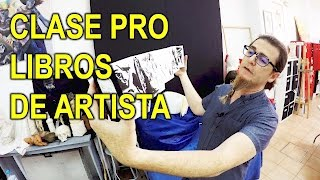 CLASE PRO: LIBRO DE ARTISTA │ REAL │ TEORÍA Y EJERCICIOS I ACADEMIA DE BELLAS ARTES