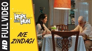 AYE ZINDAGI Full Song | HOPE AUR HUM | Naseeruddin Shah| Sonali Kulkarni | Shaan
