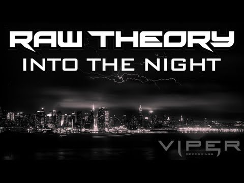 RAW THEORY - INTO THE NIGHT [FREE DOWNLOAD]