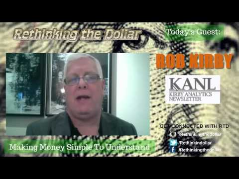 "RTD Ep:34 ""Precious Metals: The Achilles Heel of Our Financial System"" Rob Kirby"
