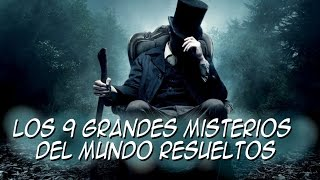 Los 9 grandes misterios del mundo resueltos || Top de curiosidades y misterios