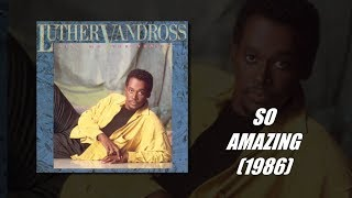 Luther Vandross So Amazing w-Lyrics