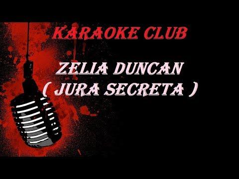 ZELIA DUNCAN - JURA SECRETA ( KARAOKE )