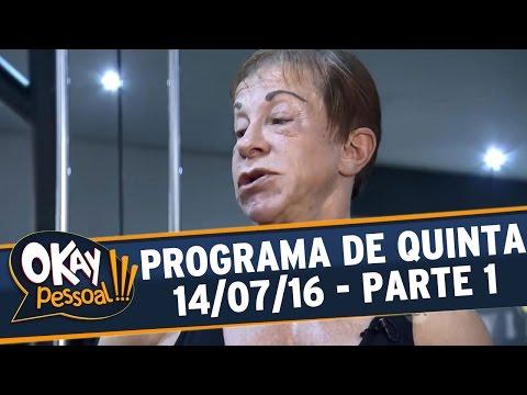 Okay Pessoal!!! (14/07/16) - Quinta - Parte 1