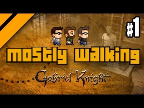 Mostly Walking - Gabriel Knight Remastered - P1