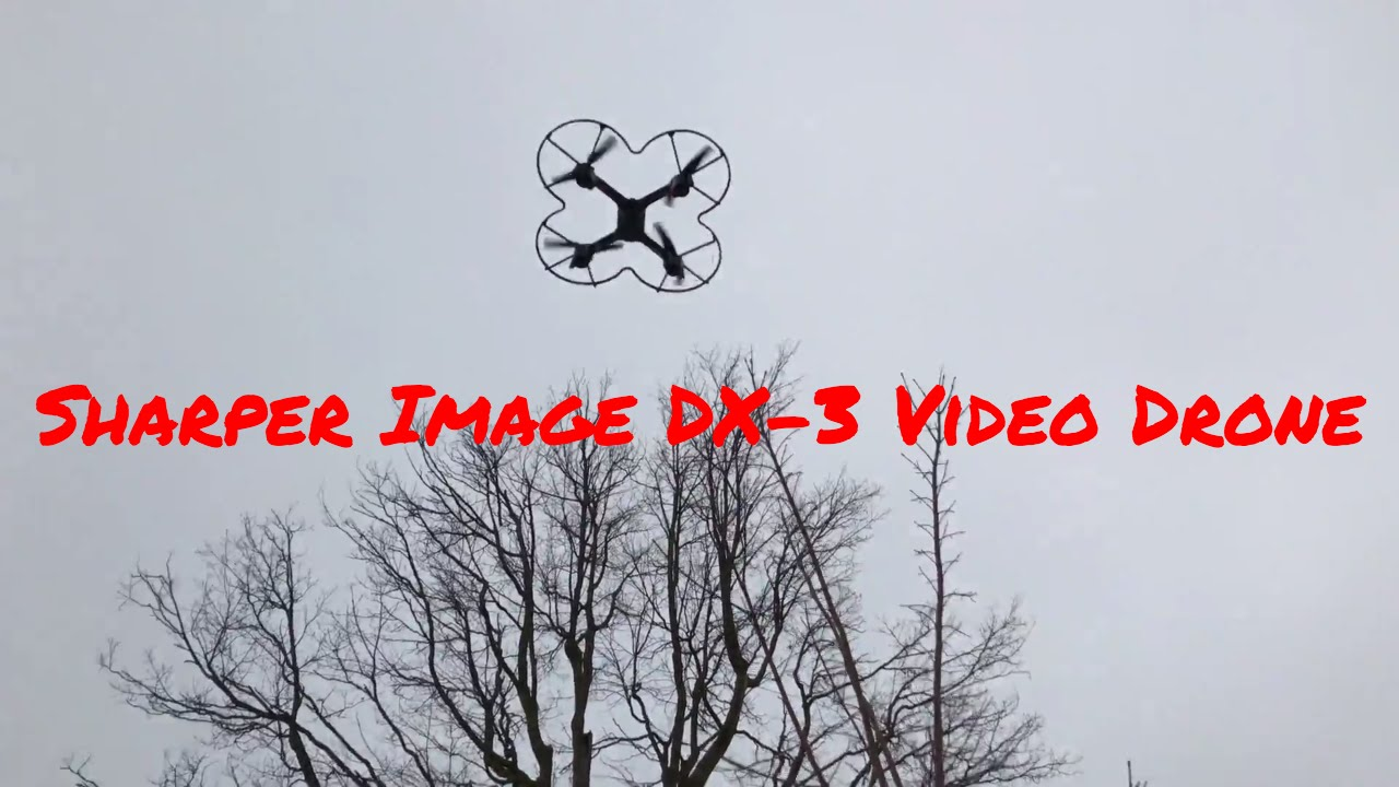 Sharper Image Dx 3 Video Drone Youtube
