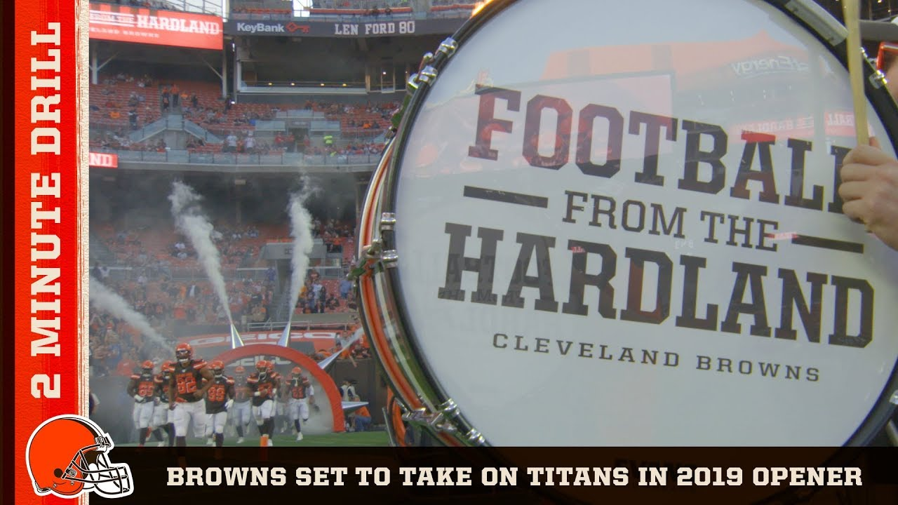 Cleveland Browns kickoff 2019 season at home against the Tennessee Titans