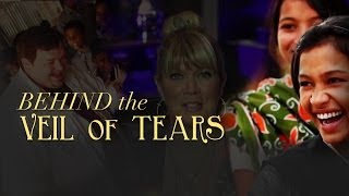 Behind the Veil of Tears