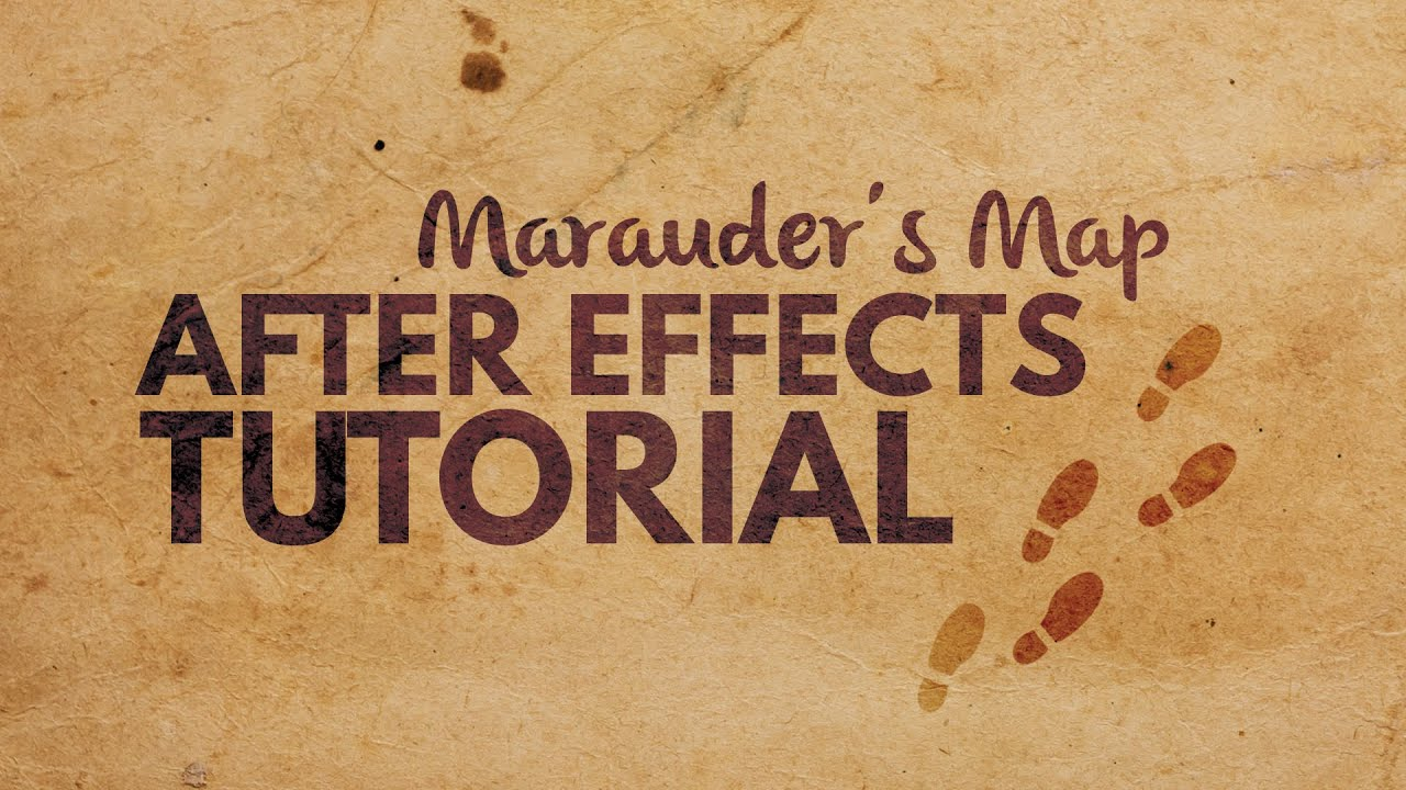 Marauders Map Footprint Tutorial In After Effects Youtube