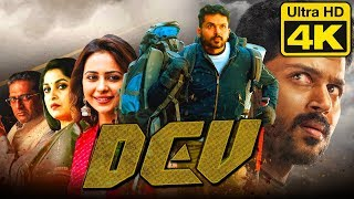 Dev (4K Ultra HD) Hindi Dubbed Movie | Karthi, Rakul Preet Singh, Prakash Raj, Ramya