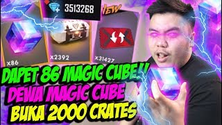 DAPET 86 MAGIC CUBE! BUKA 2000 CRATES ABISIN 3JUTA DIAMOND! - FREE FIRE INDONESIA