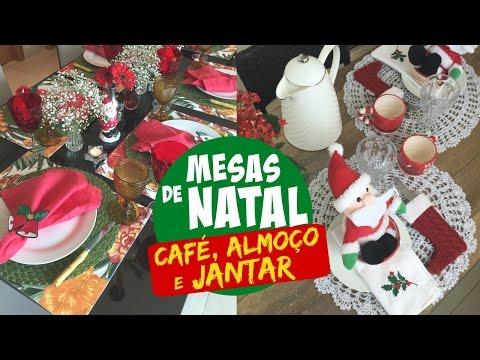 DECORAÇÃO MESAS DE NATAL - CAFÉ, ALMOÇO E JANTAR