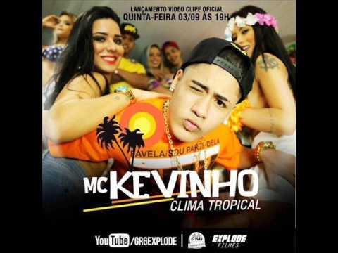 Mc Kevinho Clima Tropical Dj R7 Divulgafunkbrasil08 Youtube