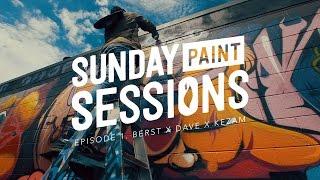 Sunday Paint Sessions- Episode 1: Berst, Dave, Kezam