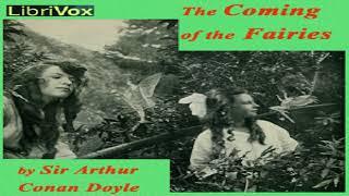 Coming of the Fairies | Sir Arthur Conan Doyle | *Non-fiction, Myths, Legends & Fairy Tales | 2/2