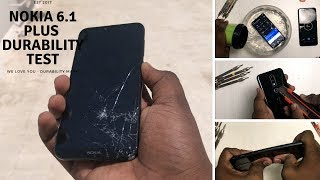 Nokia 6.1 plus -Durability test- Drop test, Bend test, Screen test, Scratch test, Water & Flame test