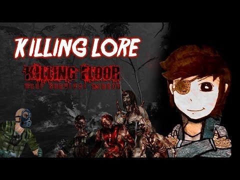 Killing Lore: Killing Floor Mod's Story