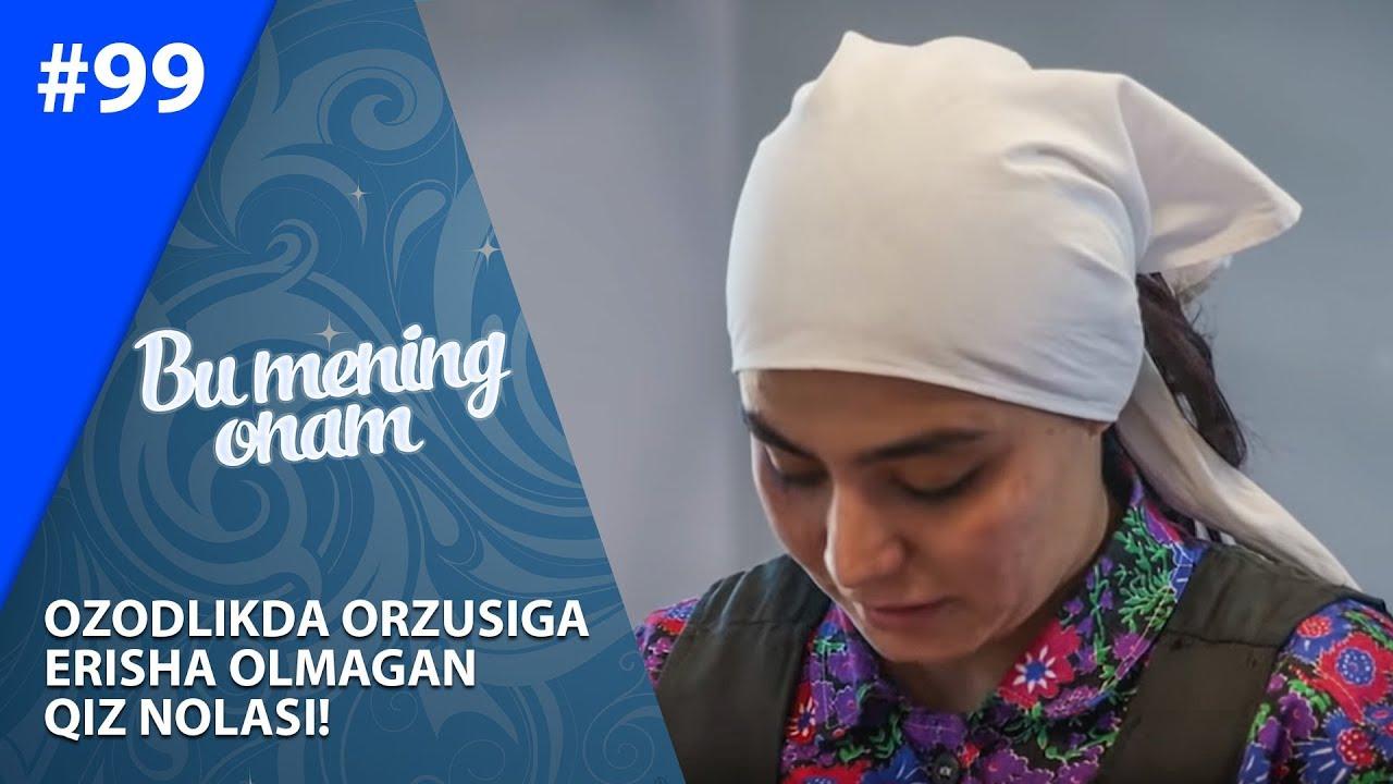 Bu Mening Onam 99-soni Ozodlikda Orzusiga erisha olmagan qiz nolasi!    (03.12.2019)