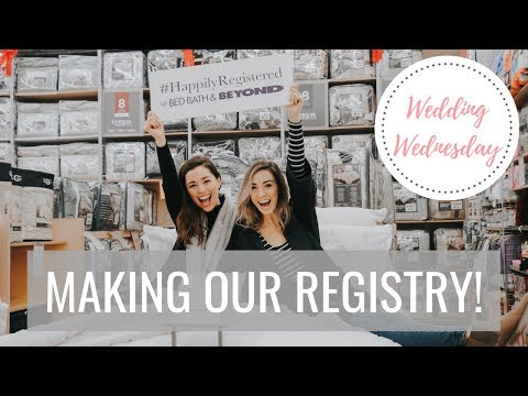 Creating our WEDDING REGISTRY at Bed Bath & Beyond!   Wedding Wednesday   Allie and Sam