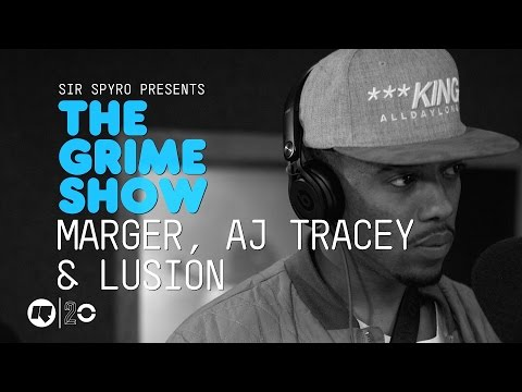 Grime Show: Marger, AJ Tracey & Lusion