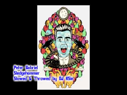 Peter Gabriel - Sledgehammer (Slowed N Throwed Remix)