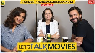 Let's Talk Movies | Kesari, Mard Ko Dard Nahi Hota, Delhi Crime, Made In Heaven | Film Companion