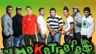 Meketrefes - Enganchado - djdemierda95
